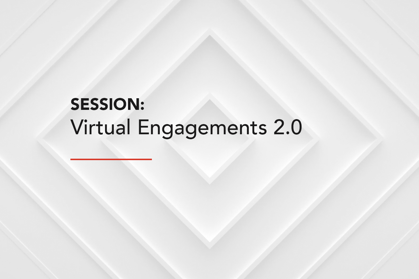Session Virtual Engagements