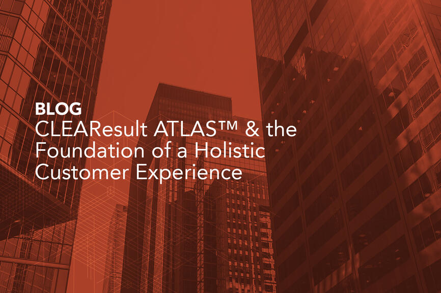 CLEAResult Atlas Holistic Customer Experience