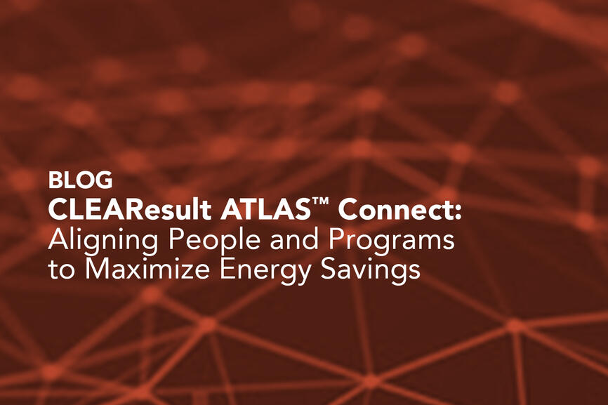 CLEAResult ATLAS Connect Aligning People and Programs